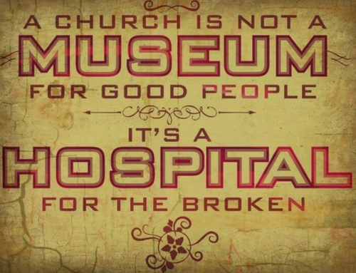 CHURCH: A Hospital for the Broken